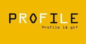 profile là gì