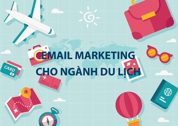 dịch vụ email marketing du lịch