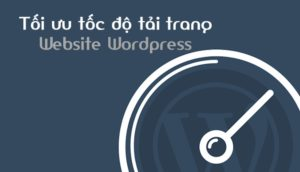 plugin tăng tốc wordpress