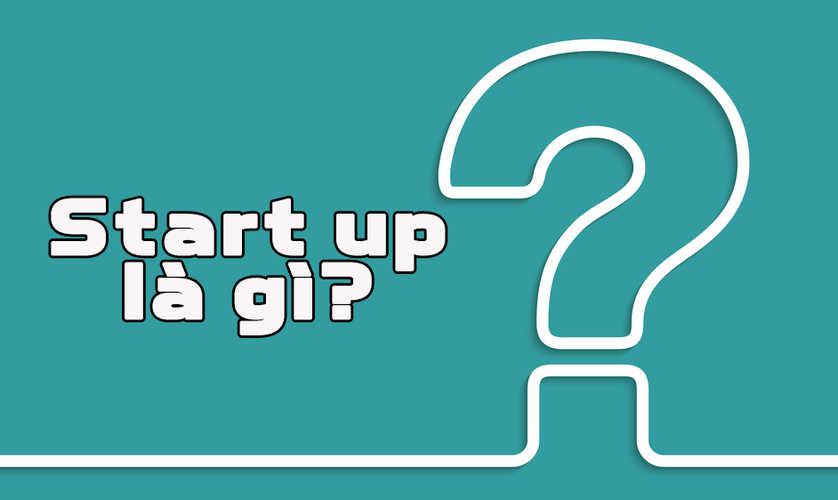 Startup nghĩa là gì