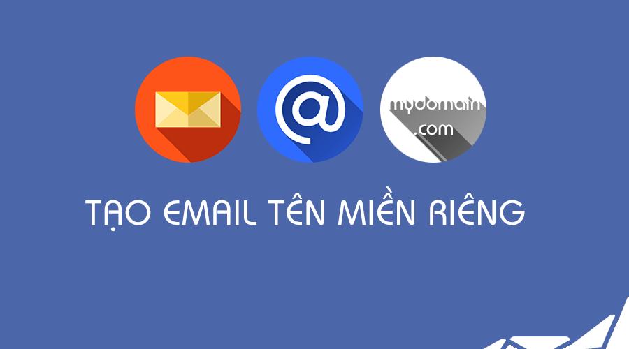 tạo email theo tên miền công ty