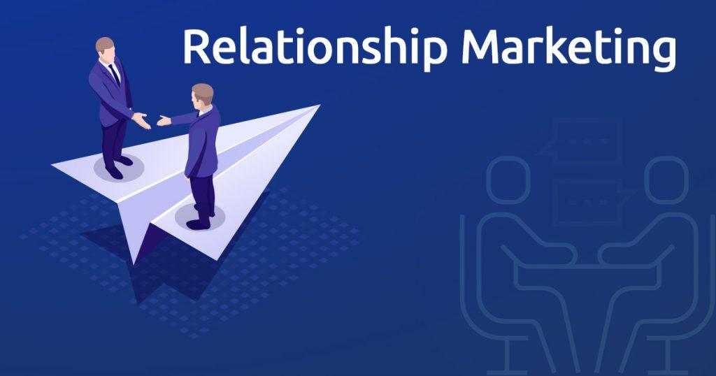 Relationship Marketing là gì