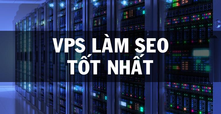 VPS cho website tốt nhất